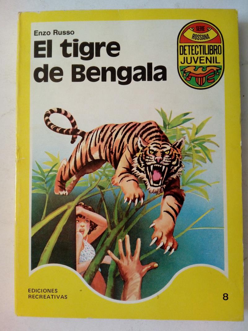 El tigre de Bengala - Enzo Russo