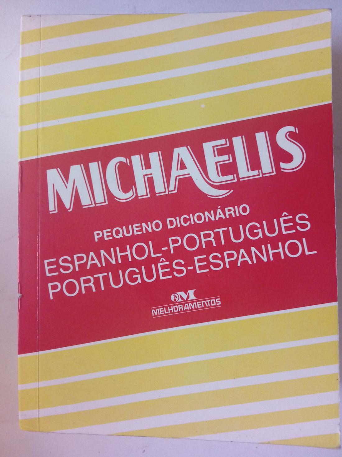 Michaelis pequeno dicionário espanhol-português português-espanhol - Helena B.C. Pereira