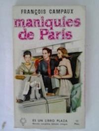 Maniquíes de París: François Campaux