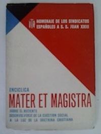 Encíclica Mater et Magistra sobre el reciente: S. S. Juan