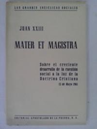 Las grandes encíclicas sociales. Mater et Magistra.: Juan XXIII