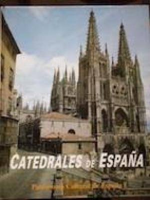 Catedrales de España. Patrimonio Cultural de España: José Peña Martínez