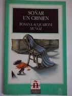Soñar un crimen: Rosana Acquaroni Muñoz