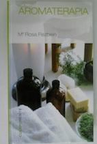 Aromaterapia: Mª Rosa Fiszbein