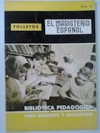 Biblioteca pedagógica para maestros y educadores: Emilio Redondo