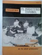 Juegos y juguetes educativos en la edad: María Asunción Prieto