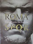 Roma SPQR. Senatus Populus Que Romanus