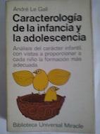 Caracterología de la infancia y la adolescencia: André Le Gall