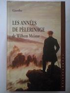 Les années de pèlerinage de Wilhelm Meister: Johann Wolfgang von
