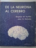 De la neurona al cerebro: Stephen W. Kuffler y John G. Nicholls