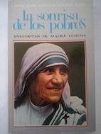 La sonrisa de los pobres. Anécdotas de: José Luis González-Balado