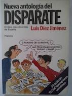 Nueva antología del disparate: Luis Díez Jiménes