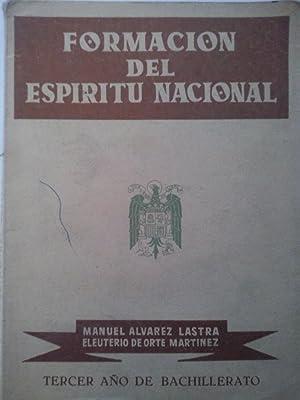 Formación del Espíritu Nacional. Tercer Año de: Manuel Álvarez Lastra