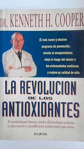La revolución de los antioxidantes: Dr. Kenneth H.