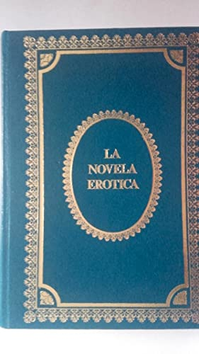 La novela erótica (La primera Lady Chatterley,: D.H. Lawrence (La