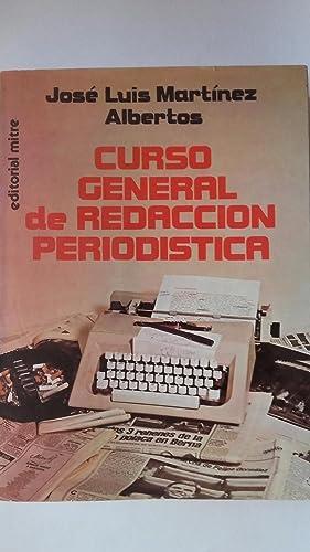 Curso general de redacción periodística: José Luis Martínez