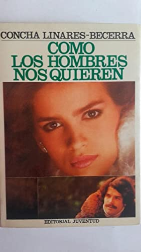 Como los hombres nos quieren: Concha Linares-Becerra