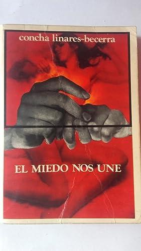 El miedo que nos une: Concha Linares-Becerra