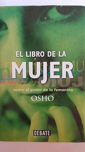 El libro de la mujer. Sobre el: OSHO