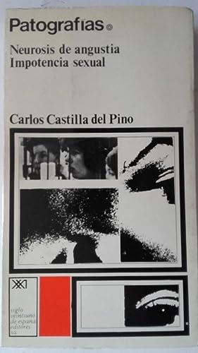 Patografías: Neurosis de angustia / Impotencia sexual: Carlos Castilla del