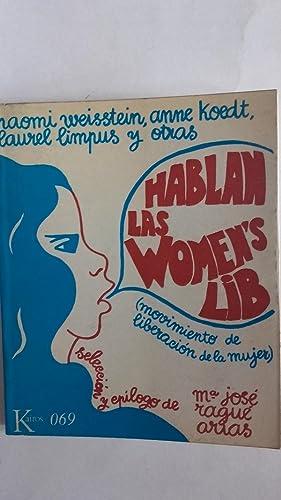 Hablan las Women's Lib (Movimiento de liberación: Naomi Weisstein, Anne