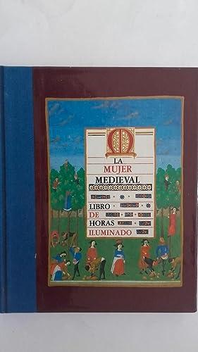 La mujer medieval. Libro de horas iluminado: Sally Fox (documentación