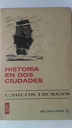 Historia en dos ciudades: Carlos Dickens