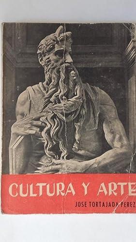 Cultura y arte. Sexto Curso de Bachillerato: José Tortajada Pérez