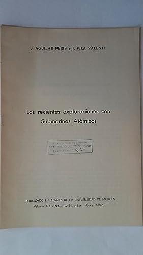 Las recientes exploraciones con submarinos atómicos: J. Aguilar Peris