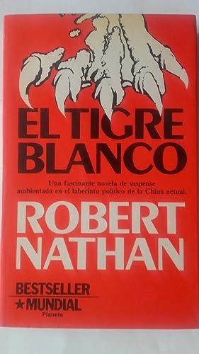 El tigre blanco: Robert Nathan