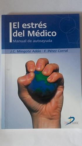 El estrés del médico. Manual de autoayuda: José Carlos Mingote