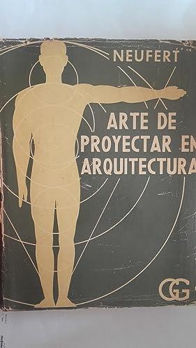 Arte de proyectar en arquitectura: Ernst Neufert