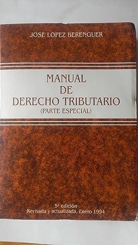 Manual de Derecho Tributario (parte especial): José López Berenguer