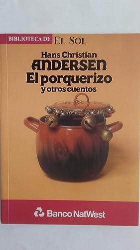El porquerizo y otros cuentos: Hans Christian Andersen
