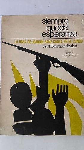 Siempre queda esperanza. La obra de Joaquín: Agustín Albarracín Teulon