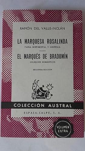 La marquesa Rosalinda (Farsa sentimental y grotesca): Ramón del Valle-Inclán