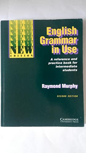English Grammar in Use Without Answers: A: Raymond Murphy