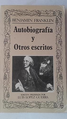 Autobiografía y otros escritos: Benjamin Franklin. Edición