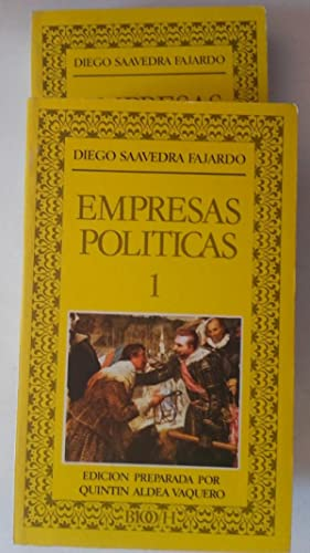 Empresas políticas. Idea de un príncipe político-cristiano: Diego Saavedra Fajardo.