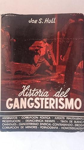 Historia del gangsterismo: Joe S. Hull