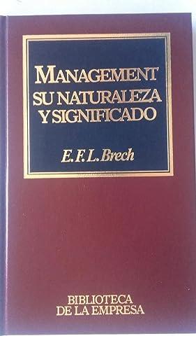 Management: su naturaleza y significado: E.F.L. Brech