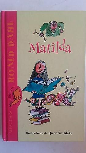 Matilda: Roald Dahl. Ilustraciones