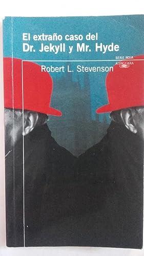 El extraño caso del Dr. Jekyll y: Robert L. Stevenson