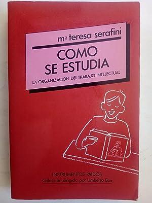 Cómo se estudia: La organización del trabajo: Mª Teresa Serafini