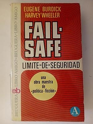 Fail-safe. Límite de seguridad: Eugene Burdick &