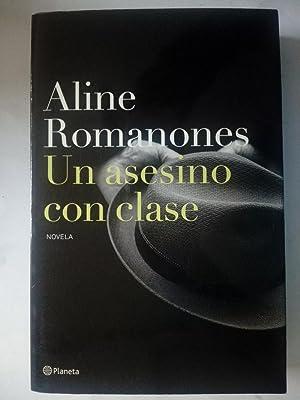 Un asesino con clase: Aline Romanones (Griffith)
