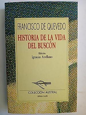 Historia de la vida del Buscón, llamado: Francisco de Quevedo