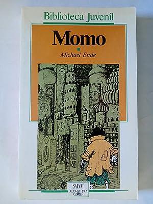 Momo o La extraña historia de los: Michael Ende