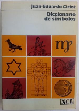 Diccionario de símbolos: Juan-Eduardo Cirlot