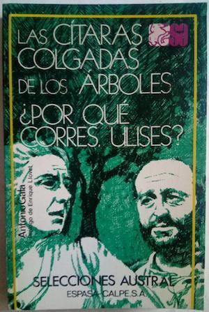Las cítaras colgadas de los árboles /: Antonio Gala